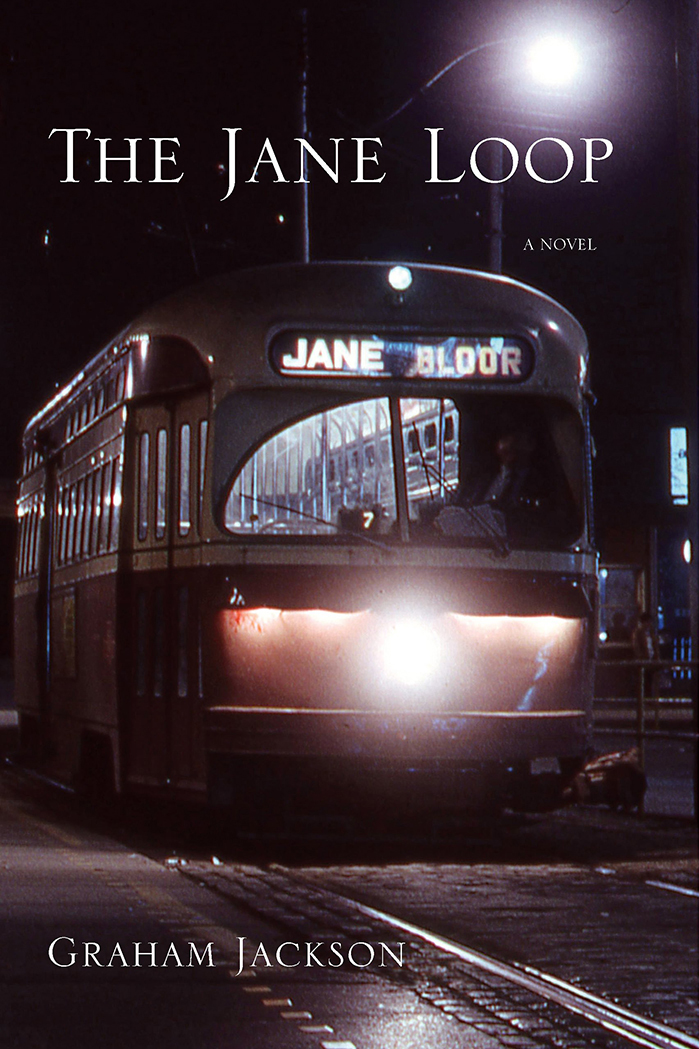 Book cover of The Jane Loop by Graham Jackson published by Cormorant Books, Toronto