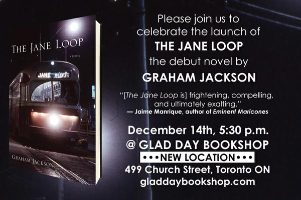Invite to the book launch of The Jane Loop a novel by Graham Jackson at Toronto's Glad Day Bookshop.